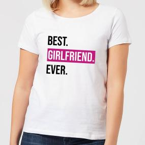Best Girlfriend Ever Women's T-Shirt - White - XXL - White