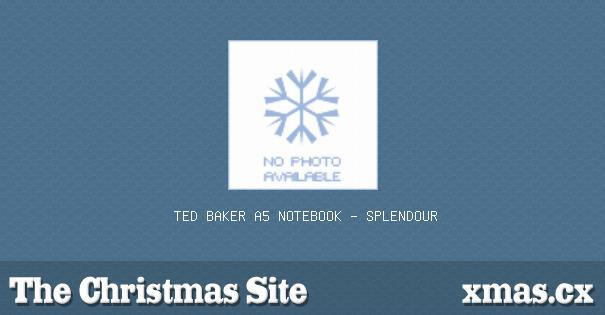 8274466075f4 Buy Ted Baker A5 Notebook - Splendour at The Christmas Site
